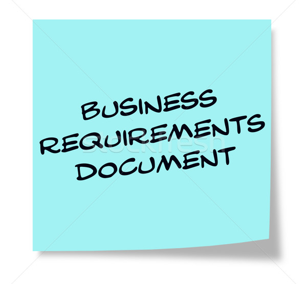 Business Requirements Document written on a blue sticky note Stock photo © mybaitshop