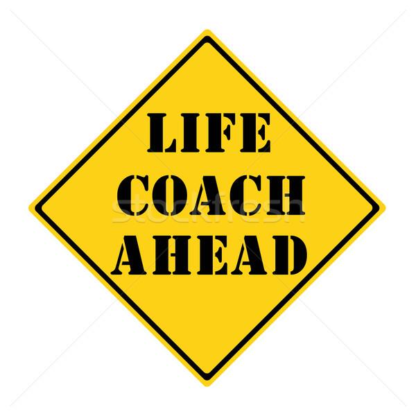 жизни тренер впереди знак желтый черный Сток-фото © mybaitshop