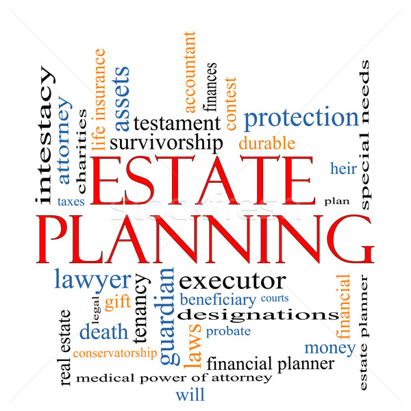 Estate Planning Word Cloud Concept Stock photo © mybaitshop