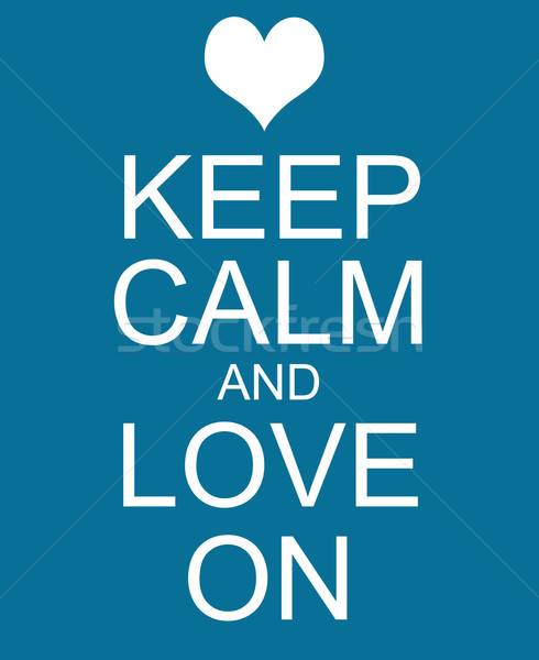Keep Calm and Love On Blue Sign Stock photo © mybaitshop