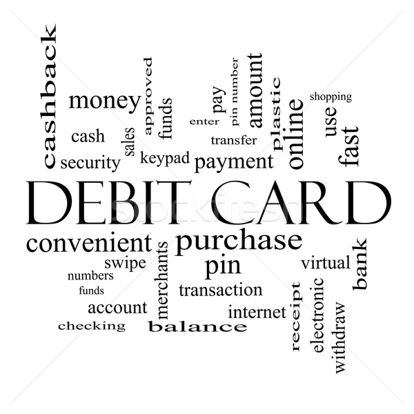 Debit Card Word Cloud Concept in black and white Stock photo © mybaitshop