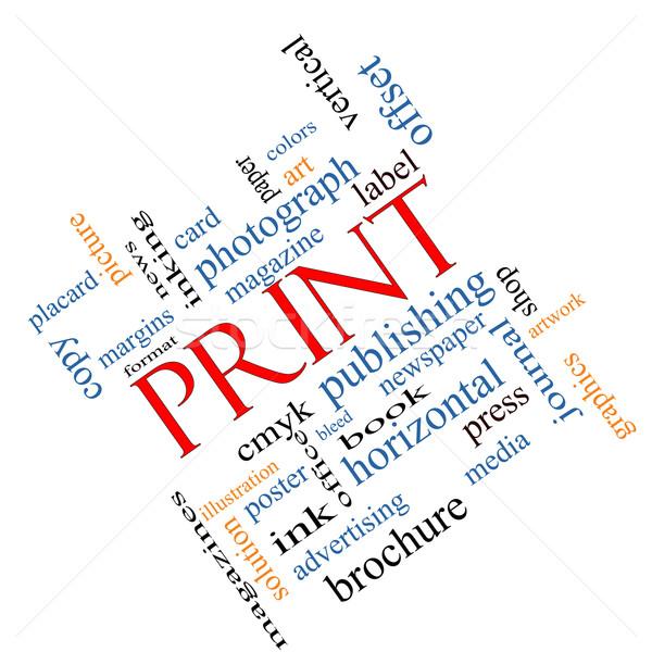 Print Word Cloud Concept Angled Stock photo © mybaitshop
