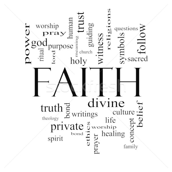 Faith Word Cloud Concept in black and white Stock photo © mybaitshop