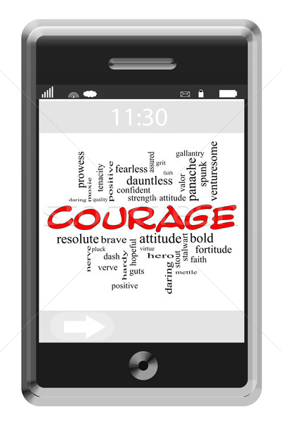 Courage Word Cloud Concept on Touchscreen Phone Stock photo © mybaitshop