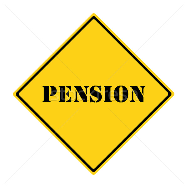 Pension Sign Stock photo © mybaitshop
