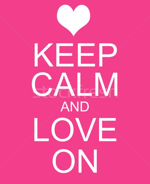 Keep Calm and Love On Pink Sign Stock photo © mybaitshop
