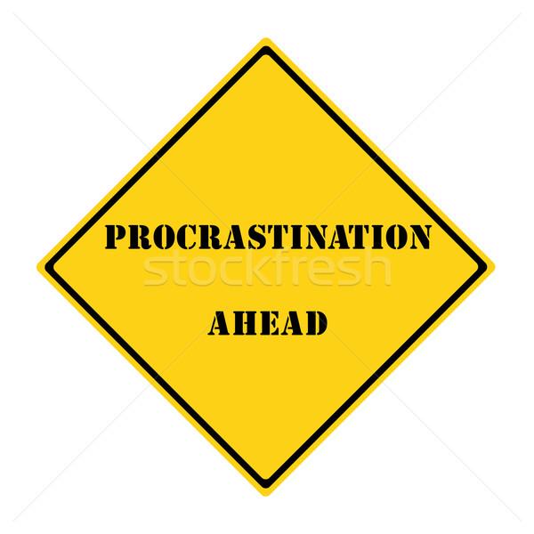 Procrastinação à frente assinar amarelo preto diamante Foto stock © mybaitshop