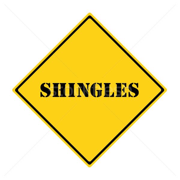 Shingles Sign Stock photo © mybaitshop