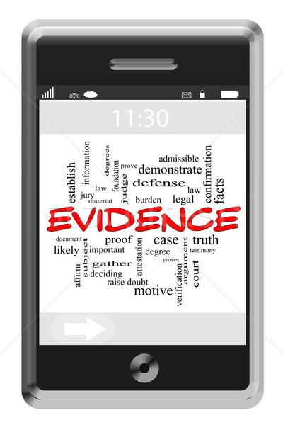 Bizonyíték szófelhő érintőképernyő telefon nagyszerű információ Stock fotó © mybaitshop