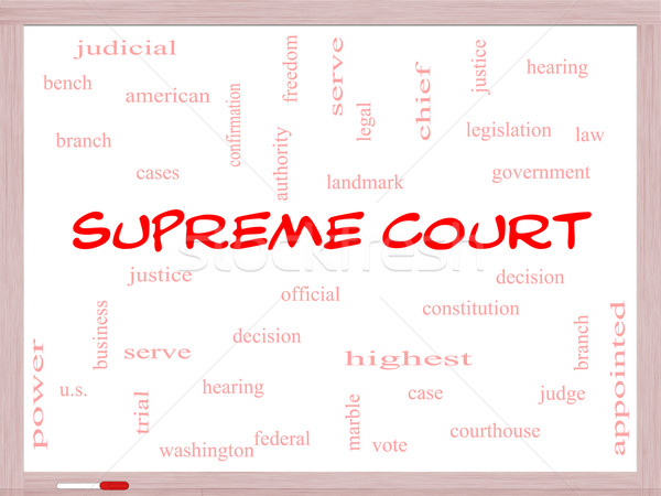 Supreme Court Word Cloud Concept on a Whiteboard Stock photo © mybaitshop