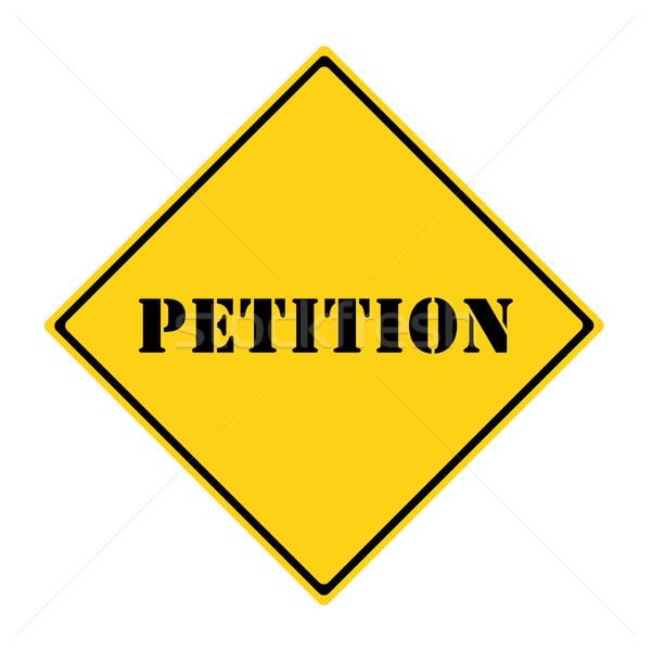 Petition Sign Stock photo © mybaitshop
