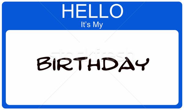 Hello enyém születésnap kék névtábla készít Stock fotó © mybaitshop