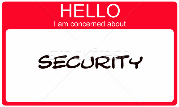 Hello I am concerned about Security red name tag Stock photo © mybaitshop
