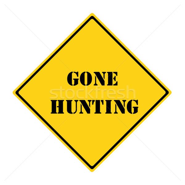 Gone Hunting Sign Stock photo © mybaitshop
