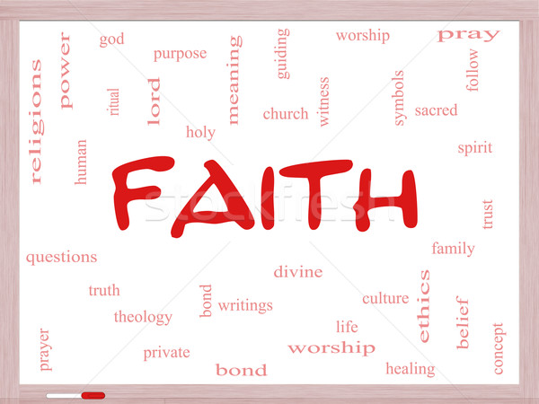 Faith Word Cloud Concept on a Whiteboard Stock photo © mybaitshop