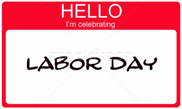 Hello ünnepel munka nap piros névtábla Stock fotó © mybaitshop