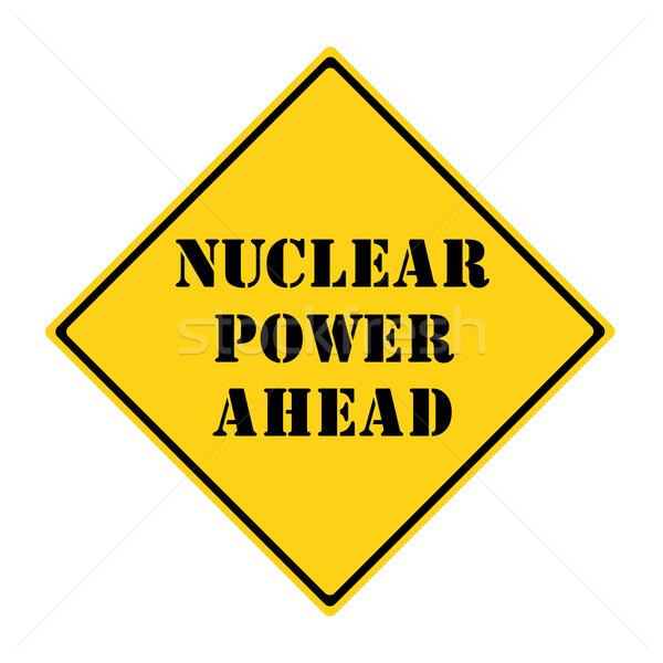 Stock fotó: Nukleáris · erő · előre · felirat · citromsárga · fekete
