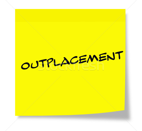 Outplacement Sticky Note Stock photo © mybaitshop