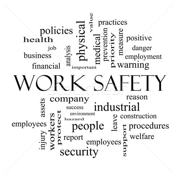 Work Safety Word Cloud Concept in black and white Stock photo © mybaitshop