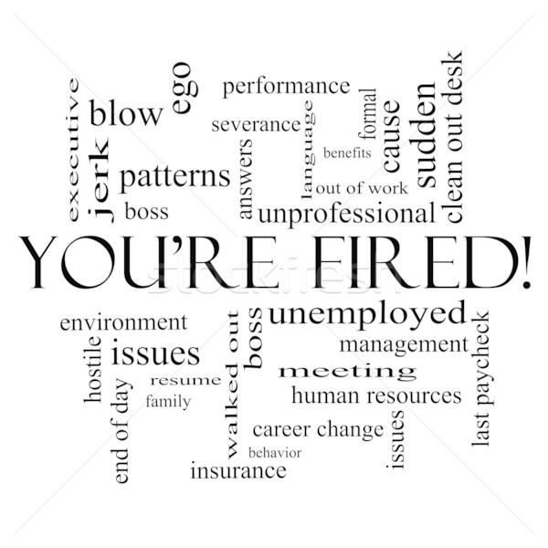 You're Fired Word Cloud Concept in Black Stock photo © mybaitshop