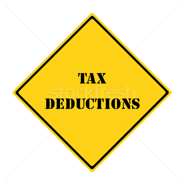 Tax Deductions Sign Stock photo © mybaitshop