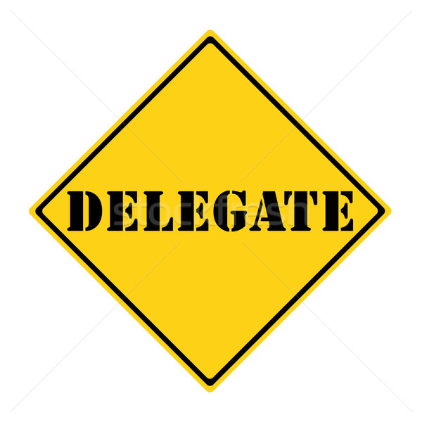 Delegate Sign Stock photo © mybaitshop