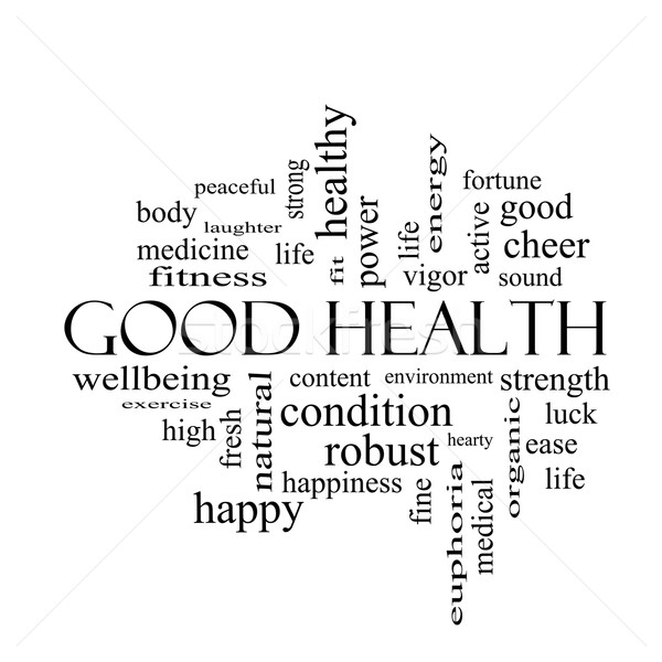 Good Health Word Cloud Concept in black and white Stock photo © mybaitshop