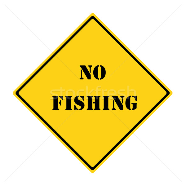 No Fishing Sign Stock photo © mybaitshop