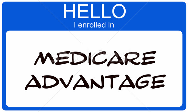 Hello I enrolled in Medciare Advantage blue name tag Stock photo © mybaitshop