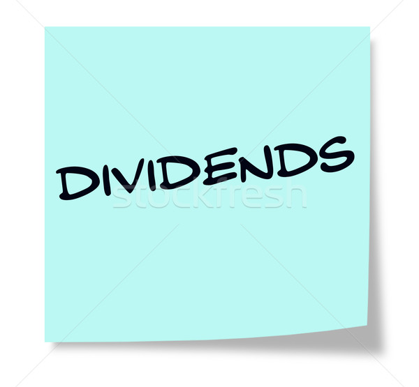 Dividends written on a blue sticky note Stock photo © mybaitshop