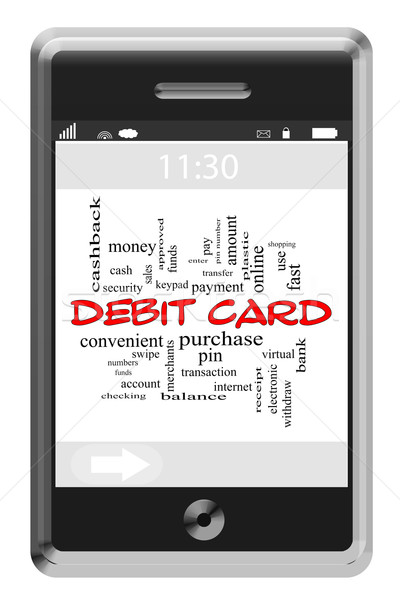 Debit Card Word Cloud Concept on Touchscreen Phone Stock photo © mybaitshop