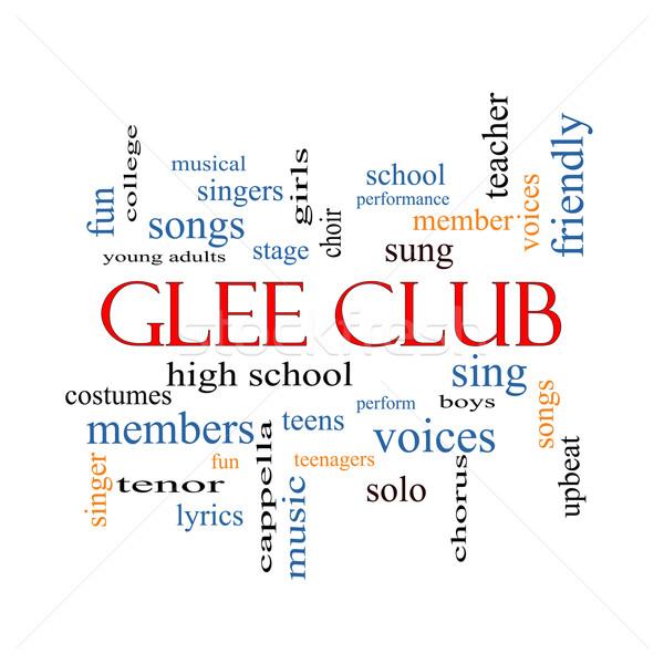 Glee Club Word Cloud Concept Stock photo © mybaitshop