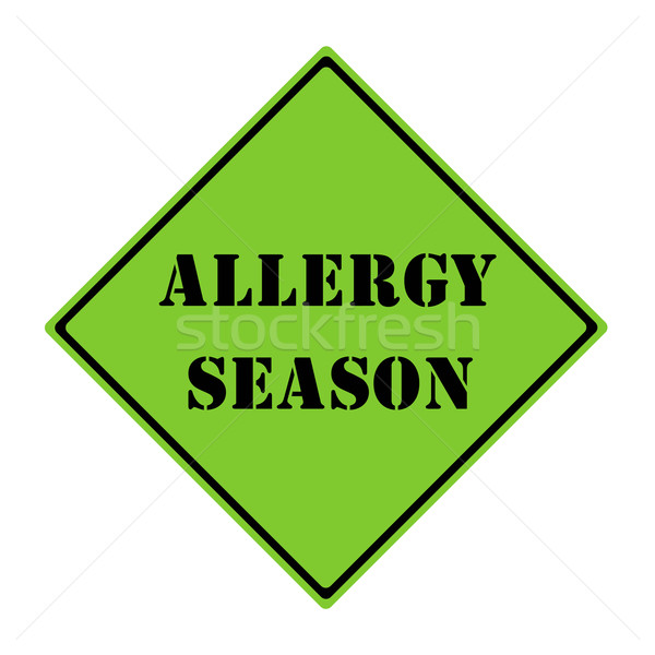 Allergy Season Sign Stock photo © mybaitshop