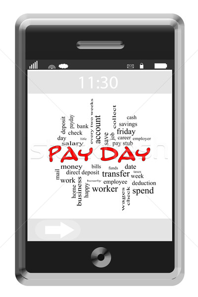 Pay Day Word Cloud Concept on a Touchscreen Phone Stock photo © mybaitshop