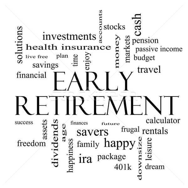 Early Retirement Word Cloud Concept in black and white Stock photo © mybaitshop