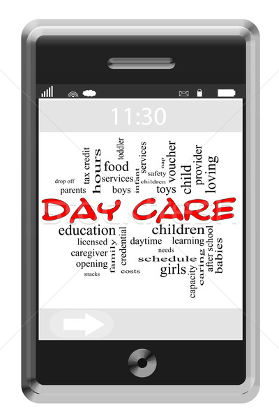 Day Care Word Cloud Concept on Touchscreen Phone Stock photo © mybaitshop