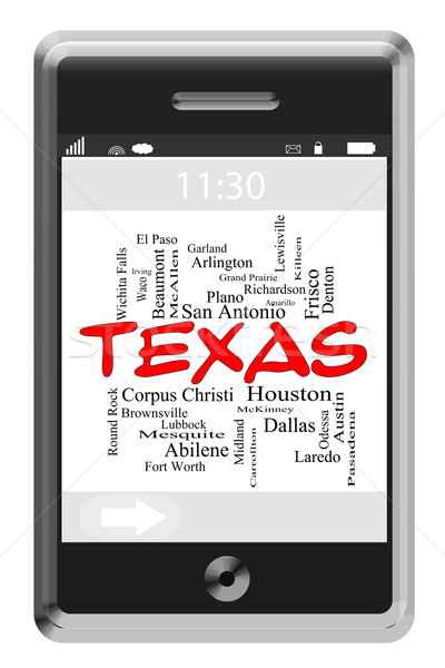 Texas State Word Cloud Concept on Touchscreen Phone Stock photo © mybaitshop