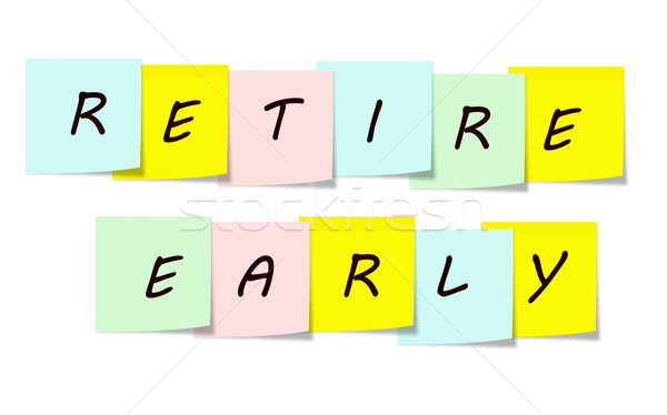 Retire Early written on a sticky notes Stock photo © mybaitshop