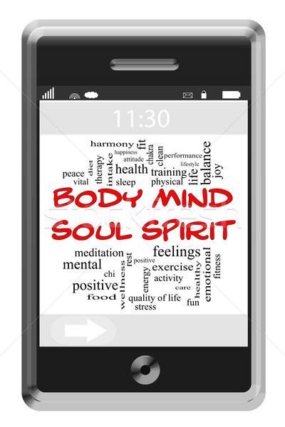 Body Mind Soul Spirit Word Cloud Concept on Touchscreen Phone Stock photo © mybaitshop