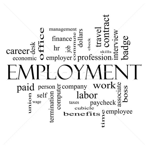 Foglalkoztatás szófelhő feketefehér nagyszerű munka cég Stock fotó © mybaitshop