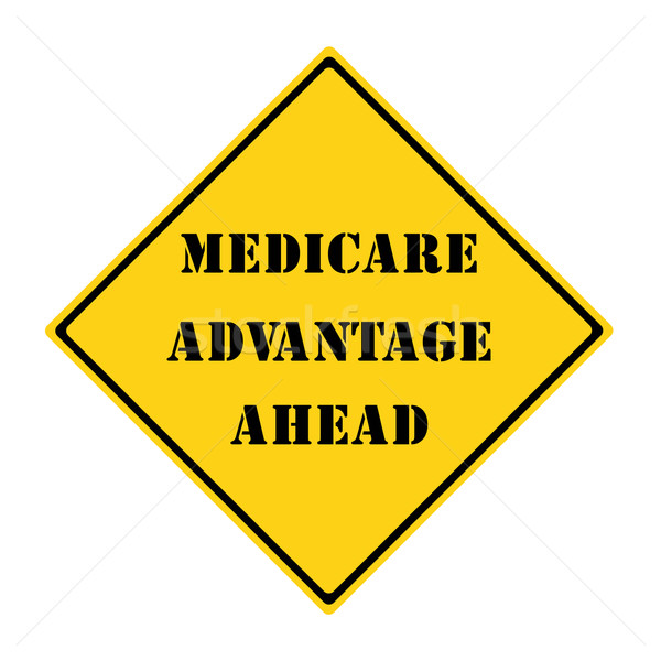 Medicare Advantage Ahead Sign Stock photo © mybaitshop