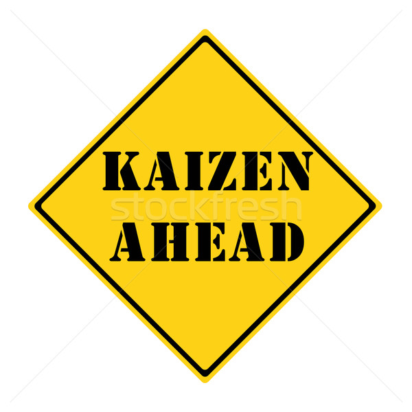 Kaizen Ahead Sign Stock photo © mybaitshop