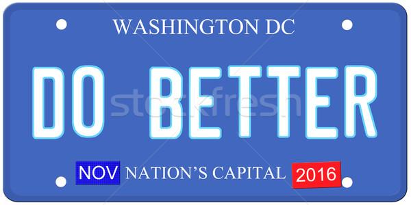 Do Better Washington Stock photo © mybaitshop