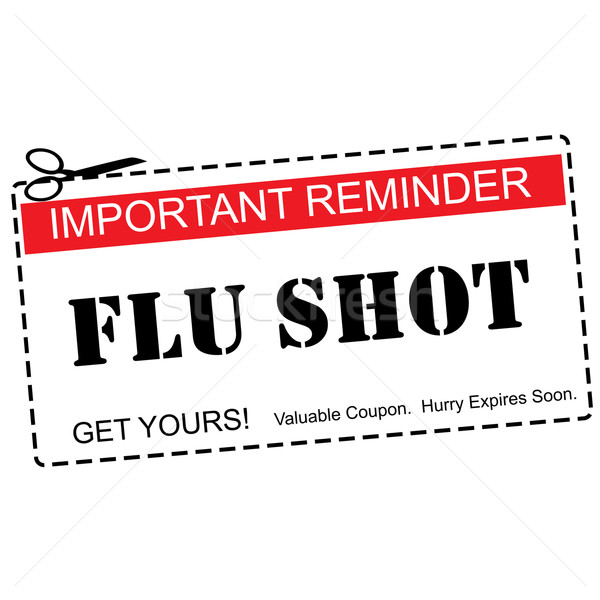 Flu Shot Reminder Coupon Concept Stock photo © mybaitshop