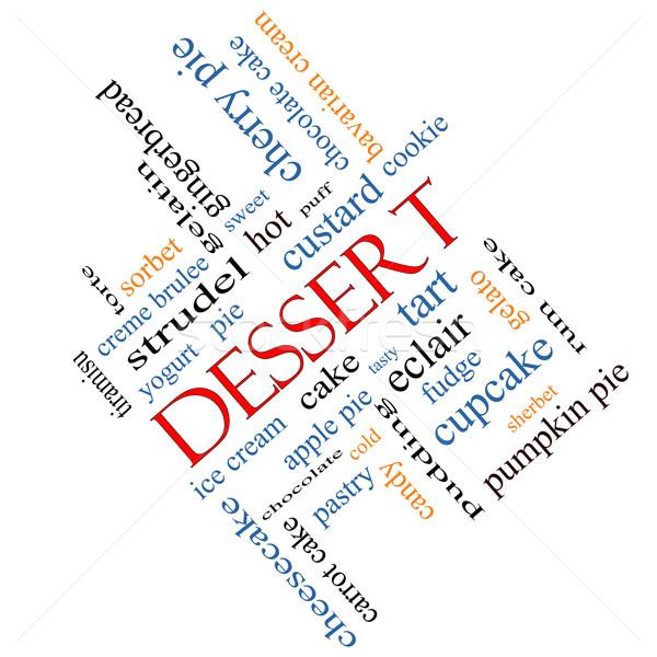Dessert Word Cloud Concept Angled Stock photo © mybaitshop