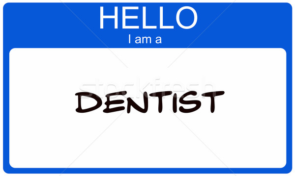 Hello I am a Dentist Stock photo © mybaitshop