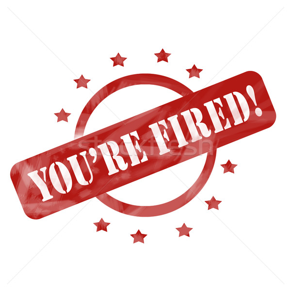 Red Weathered You're Fired Stamp Circle and Stars design Stock photo © mybaitshop