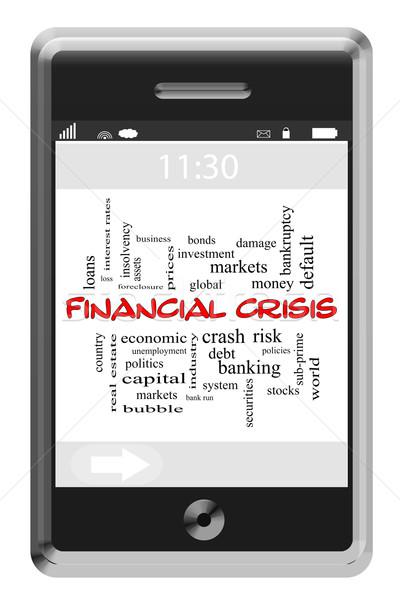 Finansal kriz kelime bulutu dokunmatik ekran telefon muhteşem global Stok fotoğraf © mybaitshop