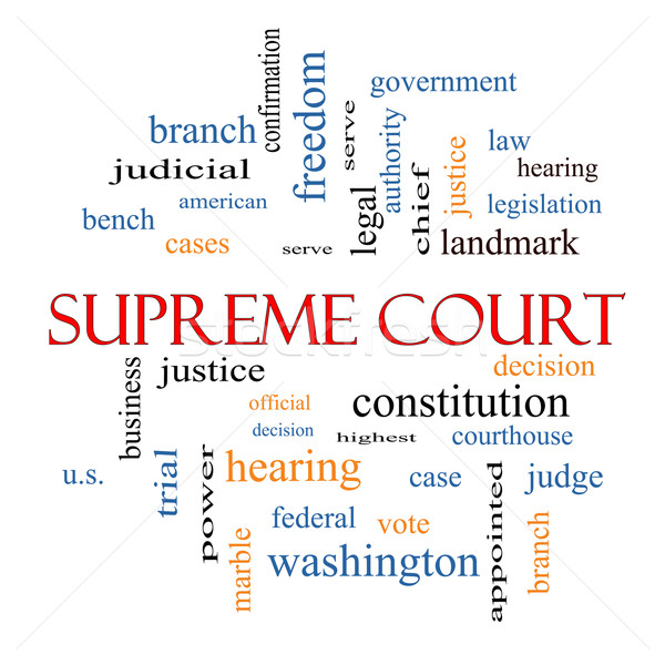 Supreme Court Word Cloud Concept  Stock photo © mybaitshop