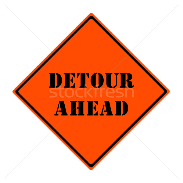 Detour Ahead Sign Stock photo © mybaitshop